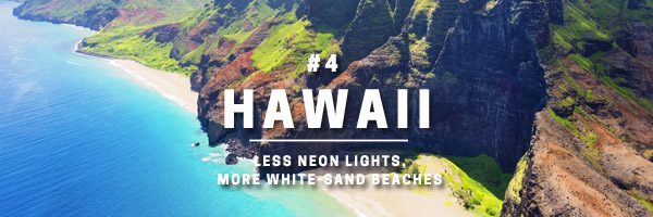 hawaii-less-neon-lights-more-white-sand-beaches